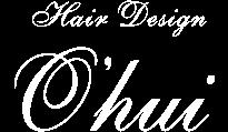 HAIR DESIGN O'HUI(オフィ)